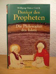 Lerch, Wolfgang Günter:  Denker des Propheten. Die Philosophie des Islam