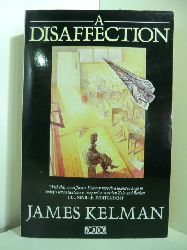 Kelman, James:  A Disaffection (English Edition)