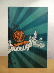 Jägermeister Medienbüro (Hrsg.):  Jägermeister Rock-Liga Saison 05/06