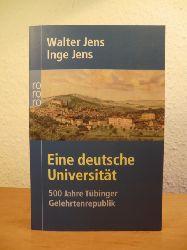 Jens, Walter und Jens Jens, unter Mitarbeit von Brigitte Beekmann:  Eine deutsche Universität. 500 Jahre Tübinger Gelehrtenrepublik
