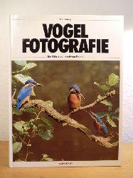 Pölking, Fritz:  Vogelfotografie. Ein Führer zur kreativen Praxis
