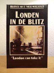 """Fitz Gibbon, Constantine:  Londen in de Blitz. """"London can take it!"""" (Bibliotheek van de Tweede Wereldoorlog)"""