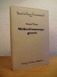 Hanau, Peter und Peter Ulmer:  Mitbestimmungsgesetz (MitbestG). Beck`sche Kurz-Kommentare Band 24