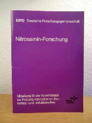 """DFG - Deutsche Forschungsgemeinschaft (Hrsg.):  Nitrosamin-Forschung. Resümee der Arbeiten des Schwerpunktprogramms """"Analytik und Entstehung von N-Nitroso-Verbindungen"""" in den Jahren 1977 - 1982"""