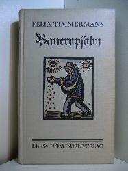 Timmermans, Felix:  Bauernpsalm