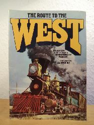 BEECH-NUT Bilderdienst (Hrsg.):  The Route to the West. Die Eisenbahn - ein großes Kapitel der amerikanischen Pionierzeit. Sammelbilderalbum