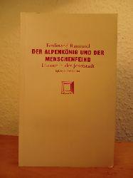 Raimund, Ferdinand - Musik von Wenzel Müller und Gerhard Gruber:  Der Alpenkönig und der Menschenfeind. Romantisch-komisches Original-Zauberspiel in zwei Aufzügen. Theater in der Josefstadt, Wien, Spielzeit 2003 / 2004