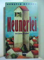 Hensel, Kerstin:  Neunerlei. Erzählungen