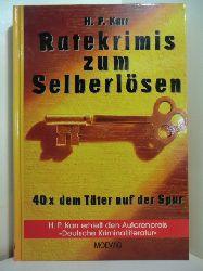 Karr, Hanns-Peter:  Ratekrimis zum Selberlösen. 40 x dem Täter auf der Spur