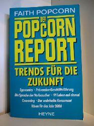 Popcorn, Faith:  Der Popcorn-Report. Trends für die Zukunft