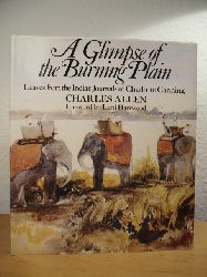 Allen, Charles:  A Glimpse of the Burning Plain. Leaves from the Indian Journals of Charlotte Canning