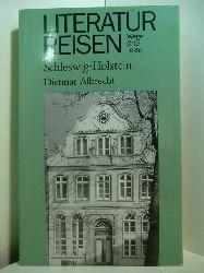 Albrecht, Dietmar:  Literaturreisen Schleswig-Holstein. Wege, Orte, Texte