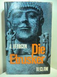 Heurgon, Jacques:  Die Etrusker