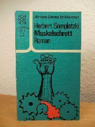 Somplatzki, Herbert:  Muskelschrott