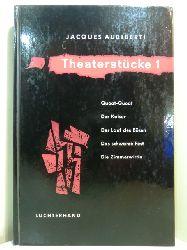 Audiberti, Jacques:  Theaterstücke Teil 1. Quoat-Quoat - Der Kaiser - Der Lauf des Bösen - Das schwarze Fest - Die Zimmerwirtin