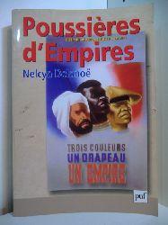 Delanoe, Nelcya:  Poussières d`Empires