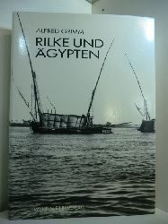 Grimm, Alfred:  Rilke und Ägypten