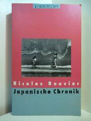 Bouvier, Nicolas:  Japanische Chronik