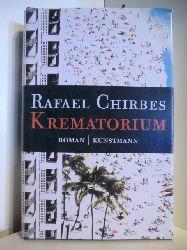 Chirbes, Rafael:  Krematorium