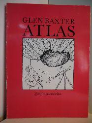 Baxter, Glen:  Atlas