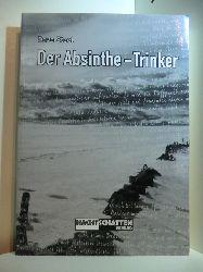 Steel, Dave:  Der Absinthe-Trinker