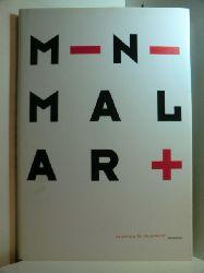 Adriani, Götz (Hrsg.):  Minimal art: Minimal art Aus den Sammlungen FER, Froehlich und Siegfried Weishaupt - Ausstellung im ZKM | Museum für Neue Kunst Karlsruhe, vom 17. März - 29. April 2001