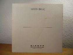 Bialas, Martin:  Martin Bialas. Quadri e Sculture - 15 Settembre - 20 Ottobre 1994, Hirmer Arte Contemporanea, Greve in Chianti
