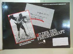 Archiv der Arbeiterjugendbewegung Oer-Erkenschwick und Diethart Kerbs:  Bilder der Freundschaft. Fotos aus der Geschichte der Arbeiterjugend