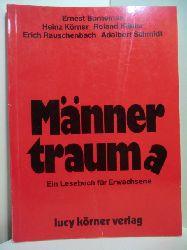 Körner, Heinz, Roland Kübler, Ernest Borneman, Erich Rauschenbach und Adalbert Schmidt:  Männertraum(a). Ein Lesebuch für Erwachsene