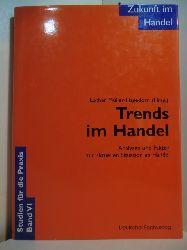 Müller-Hagedorn, Lothar (Hrsg.):  Trends im Handel. Analysen und Fakten zur aktuellen Situation im Handel