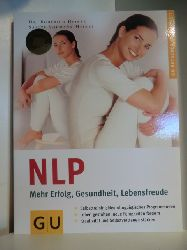 Heinze, Roderich und Sabine Vohmann-Heinze:  NLP. Mehr Wohlbefinden und Gesundheit