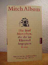 Albom, Mitch:  Die fünf Menschen, die dir im Himmel begegnen