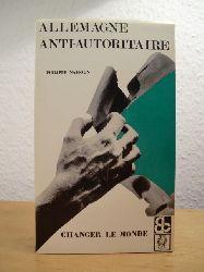 Nahoun, Philippe:  Allemagne Anti-Autoritaire (édition en langue française)