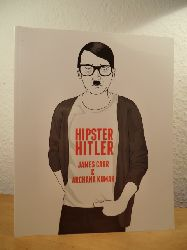 Carr, James and Archana Kumar:  Hipster Hitler