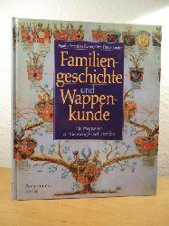 Kaiser, Agathe Franziska und Erich Dieter Linder:  Familiengeschichte und Wappenkunde. Ein Wegweiser zur Genealogie und Heraldik