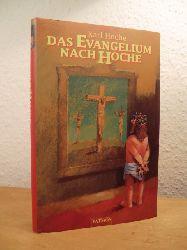 Hoche, Karl:  Das Evangelium nach Hoche