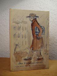 Heimeran, Ernst - illustriert von Ernst Penzoldt:  Der Verlagsvertreter. Die Erfahrungen eines Reisenden in Büchern von ihm selbst erzählt
