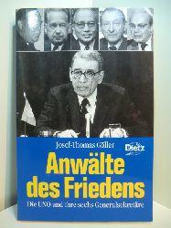 Göller, Josef-Thomas:  Anwälte des Friedens. Die UNO und ihre sechs Generalsekretäre