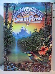 Flynn, Danny und Nigel Suckling:  Fantasy-Visionen. Die Kunst von Danny Flynn