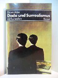Ades, Dawn:  Dada und Surrealismus