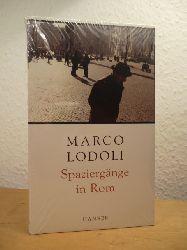 Lodoli, Marco:  Spaziergänge in Rom (originalverschweißtes Exemplar)