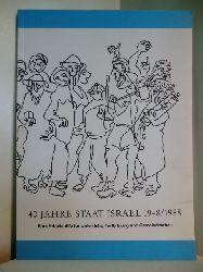 Arbeitskreis Kirche und Israel in Hessen:  40 Jahre Staat Israel 1948 - 1988. Eine Arbeitshilfe für Unterricht, Fortbildung und Gemeindearbeit