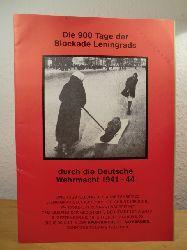 Arbeitskreis Leningrad-Blockade an der Christuskirche Wandsbek (Hrsg.):  Die 900 Tage der Blockade Leningrads durch die Deutsche Wehrmacht 1941 - 1944. Pressemappe zur Ausstellung in der Kirche St. Katharinen in Hamburg, 8. September - 18. Oktober 1991