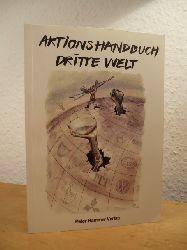 A.F.C. - S.T.M. ; agib ; Buko ; OIE (Hrsg.):  Aktionshandbuch Dritte Welt