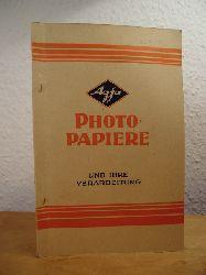 Agfa - Einleitung von Dr. Ed. Schloemann:  Photo-Papiere und ihre Verarbeitung. Ausgabe 1948