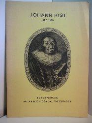 Danielsen, Oberstudienrat Dr. Reimer (Zusammenstellung):  Johann Rist 1607 - 1667. Sonderdruck anlässlich des 300. Todestages