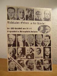 Nordelbischer Arbeitskreis Kirche (Hrsg.):  Radikalen-Erlass in der Kirche! Der EKD-Beschluß vom 28.5.73. Vorgeschichte, Hintergründe, Analysen