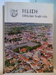 Magistrat der Stadt Heide (Hrsg.):  Heide - 100 Jahre Stadtrecht 1870 - 1970. Festschrift zur 100. Wiederkehr des Tages der Verleihung des Stadtrechts an Heide
