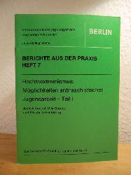 August, Jochen, Ulla Gorges und Elisabeth Heidötting:  Rechtsextremismus: Möglichkeiten antifaschistischer Jugendarbeit. Teil 1