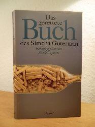 Guterman, Simcha - herausgegeben von Nicole Lapierre:  Das gerettete Buch des Simcha Guterman